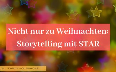 IMPULS: Storytelling – ganz einfach mit STAR