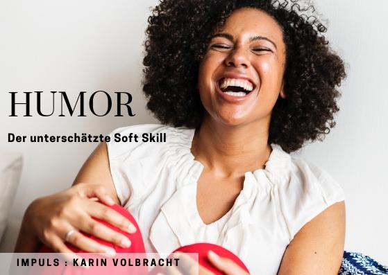 IMPULS: Humor – als Soft Skill unterschätzt